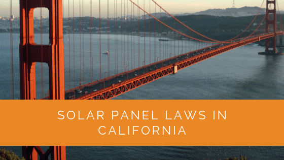 Solar Panel Laws in California