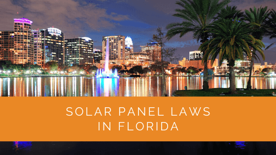 Solar Panel Laws in Florida
