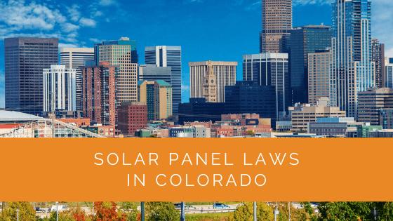 Solar Panel Laws in Colorado