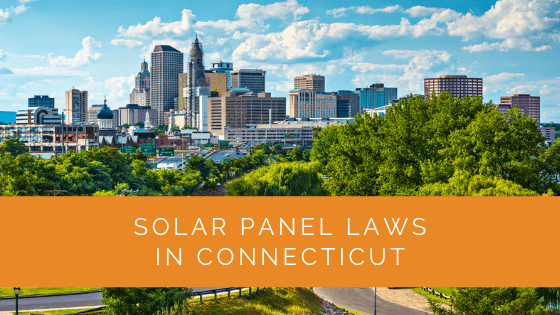 Solar Panel Laws in Connecticut