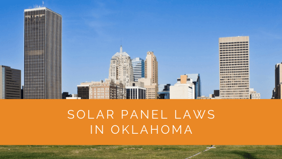 Solar Panel Laws in Oklahoma