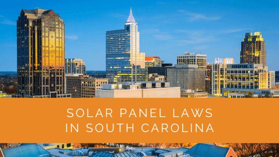 Solar Panel Laws in South Carolina