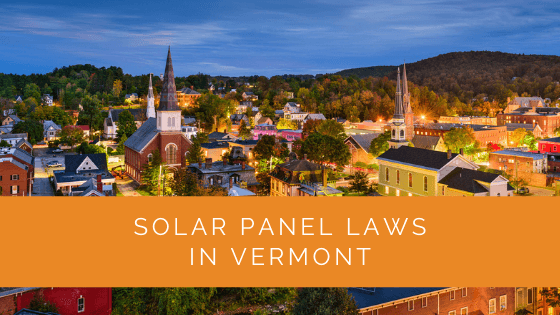Solar Panel Laws in Vermont
