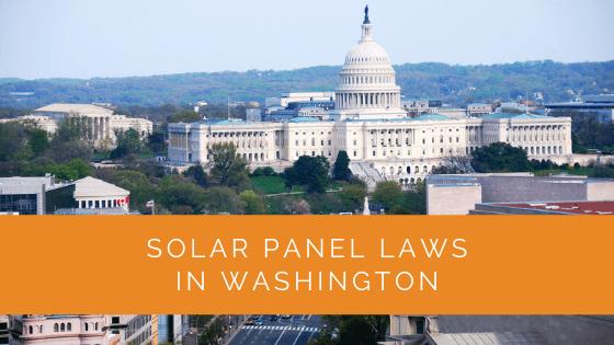 Solar Panel Laws in Washington