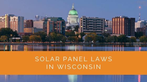 Solar Panel Laws in Wisconsin