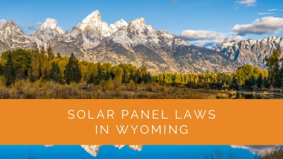 Solar Panel Laws in Wyoming