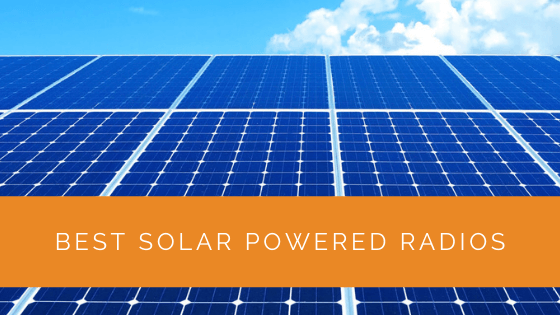 Best Solar Powered Radios