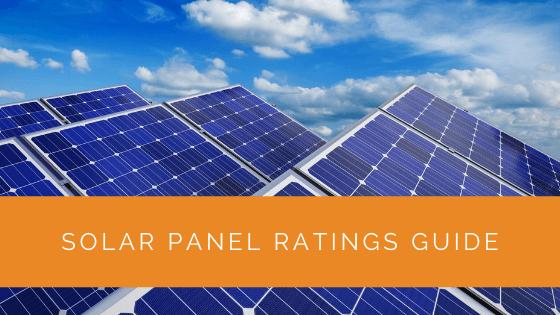 Solar Panel Ratings Guide