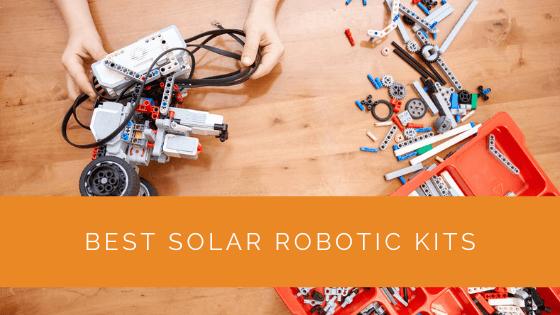 Best Solar Robotic Kits