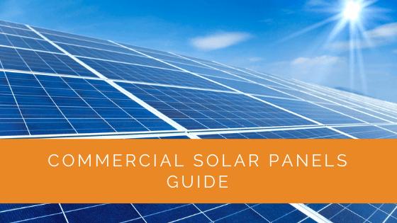 Commercial Solar Panels Guide
