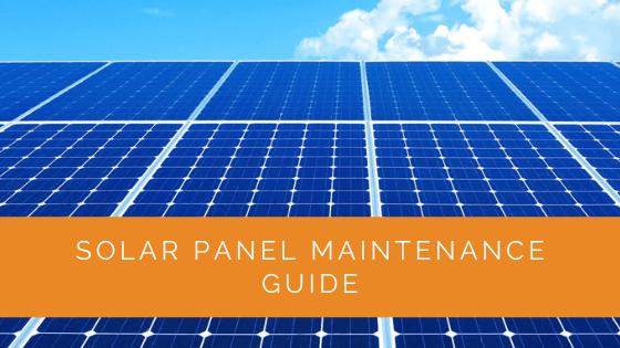 Solar Panel Maintenance Guide