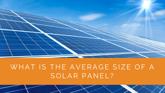 What Is the Average Size of a Solar Panel