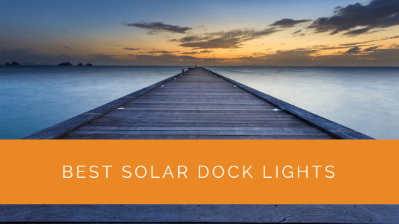 Best Solar Dock Lights