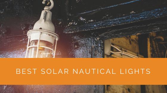 Best Solar Nautical Lights